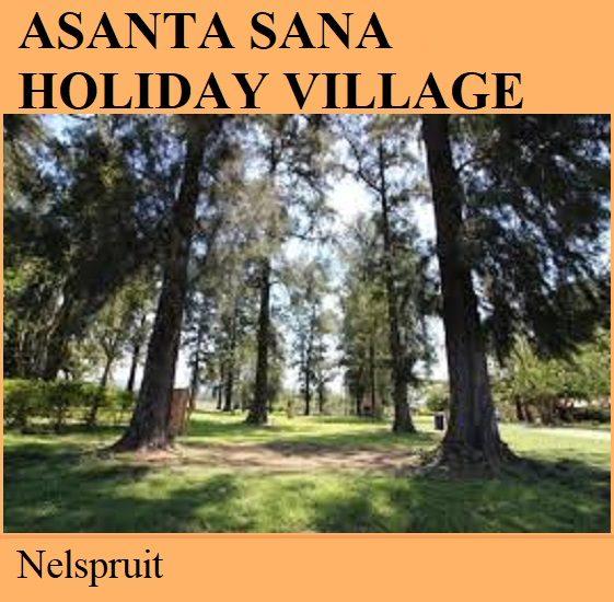 Asanta Sana Holiday Village - Nelspruit