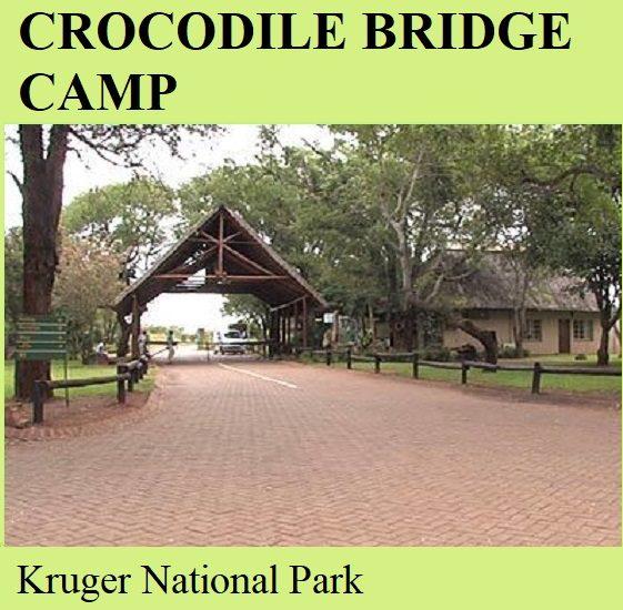 Crocodile Bridge Camp - Kruger National Park