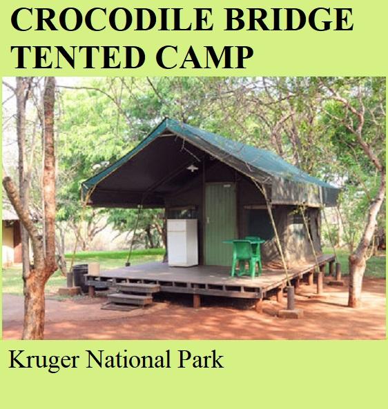Crocodile Bridge Tented Camp - Kruger National Park