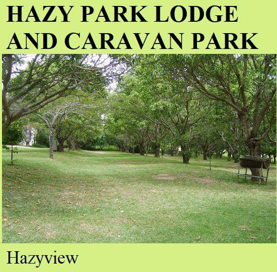 Hazy Park Lodge and Caravan Park - Hazyview