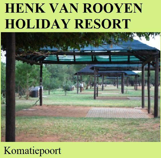 Henk van Rooyen Holiday Resort Camp - Komatiepoort