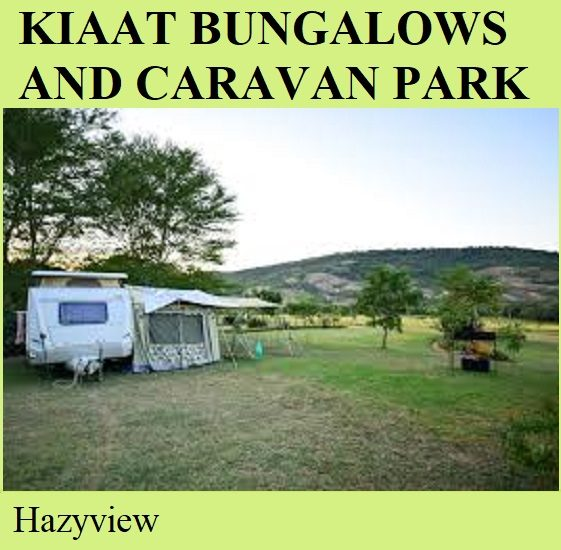 Kiaat Bungalows and Caravan Park - Hazyview