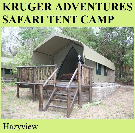 Kruger Adventures Safari Tented Camp - Hazyview