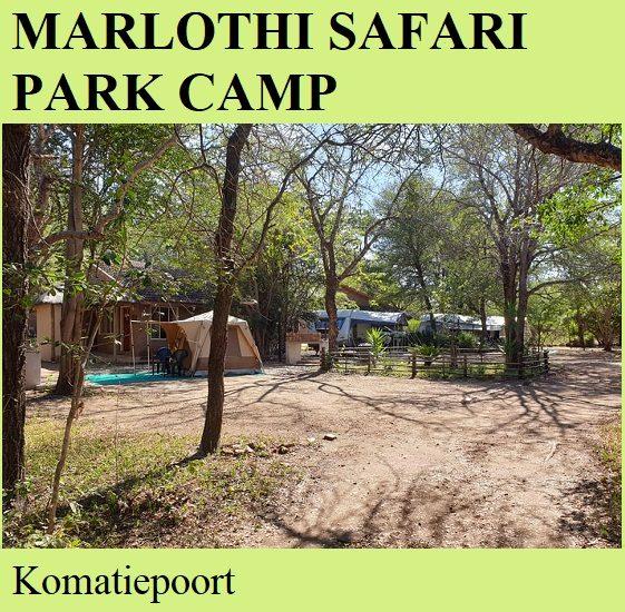 Marlothi Safari Park Camp - Komatiepoort
