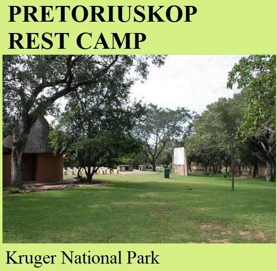 Pretoriuskop Rest Camp - Kruger National Park