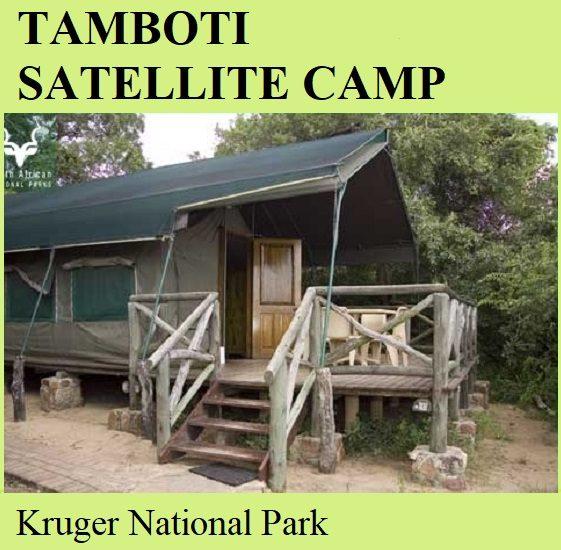 Tamboti Satellite Camp - Kruger National Park