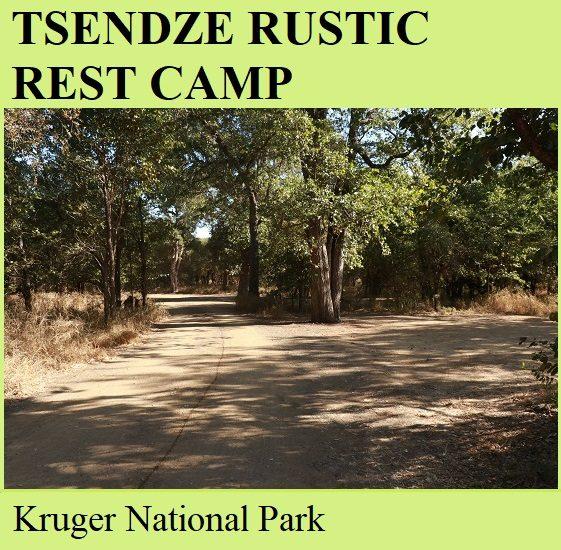 Tsendze Rustic Rest Camp - Kruger National Park