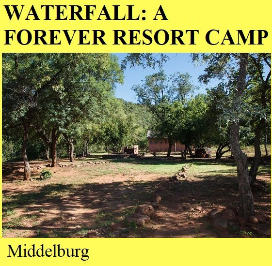 Waterfall A Forever Resort Camp - Middelburg