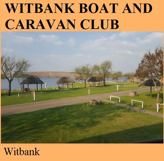 Witbank Boat and Caravan Club - Witbank
