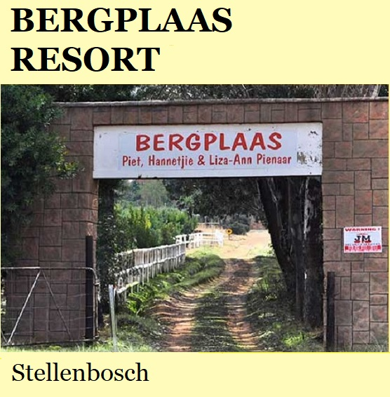 Bergplaas Resort - Stellenbosch