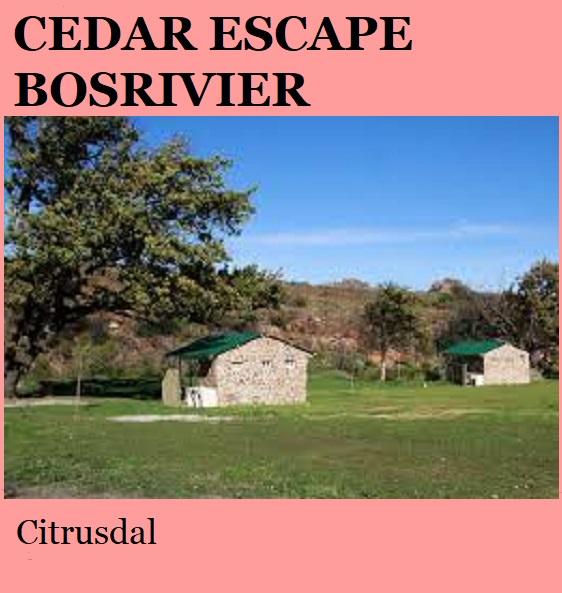 Cedar Escape Bosrivier Camp - Citrusdal