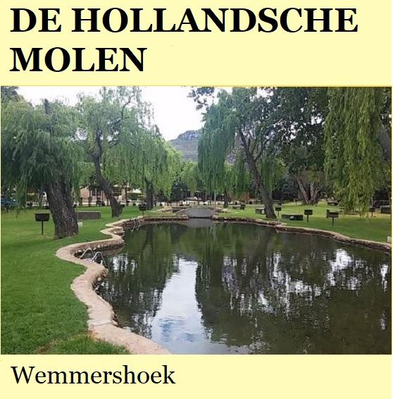 De Hollandsche Molen - Wemmershoek