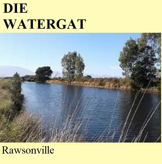 Die Watergat - Rawsonville