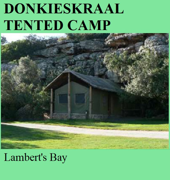 Donkieskraal Private Reserve Tented Camp - Lamberts Bay