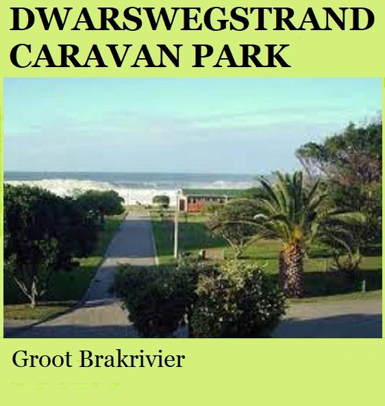 Dwarswegstrand Caravan Park - Groot Brakrivier