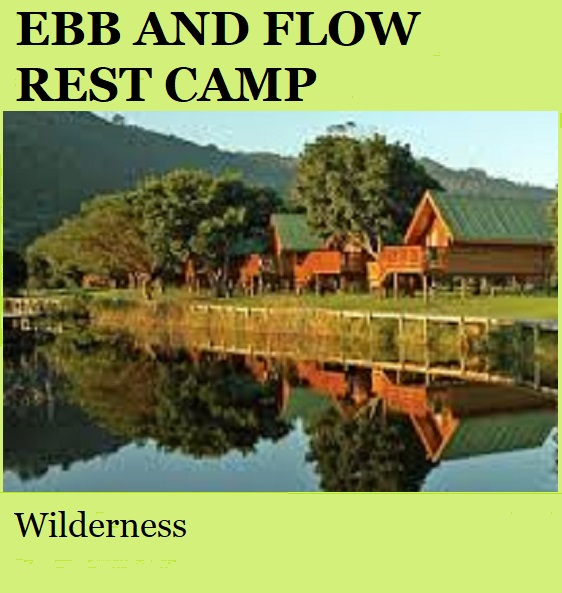 Ebb and Flow Rest Camp - Wilderness