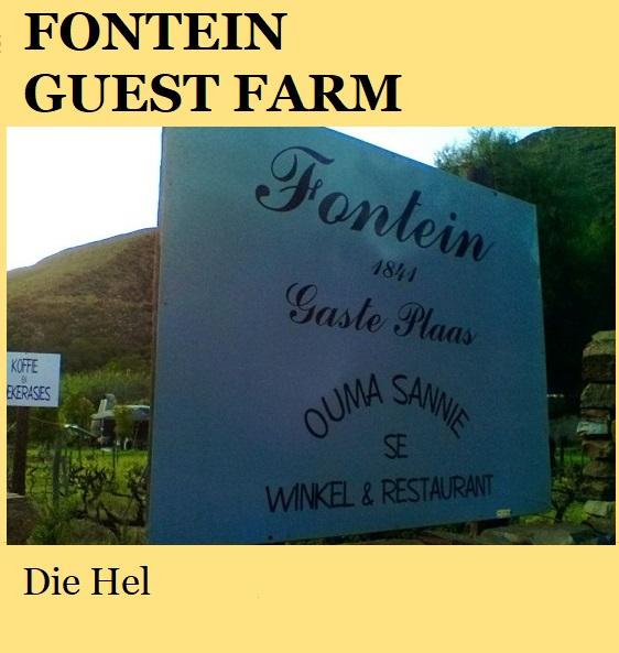 Fontein Guest Farm - Die Hel