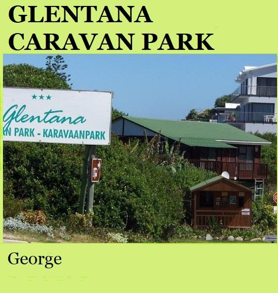 Glentana Caravan Park - George