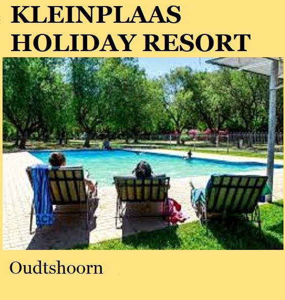Kleinplaas Holiday Resort - Oudtshoorn