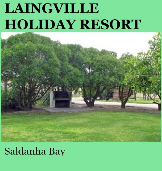 Laingville Holiday Resort - Saldanha Bay