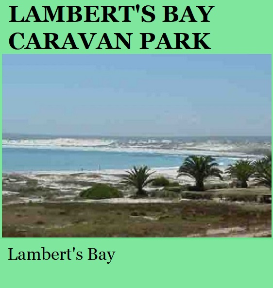 Lamberts Bay Caravan Park - Lamberts Bay
