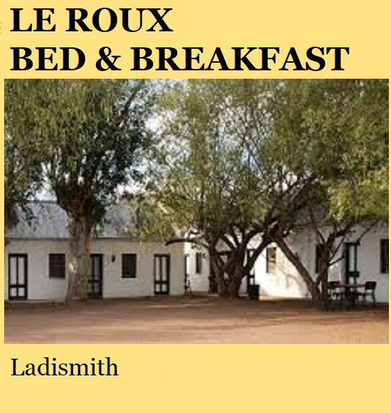 Le Roux Bed and Breakfast - Ladismith