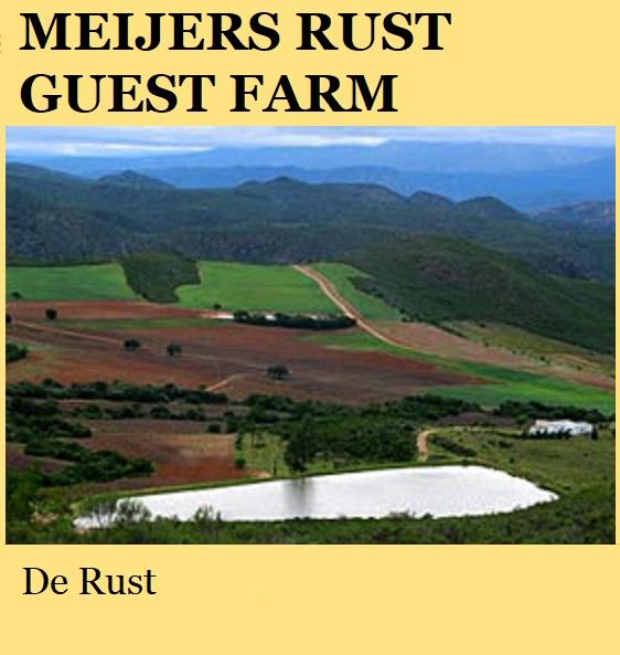 Meijers Rust Guest Farm - De Rust