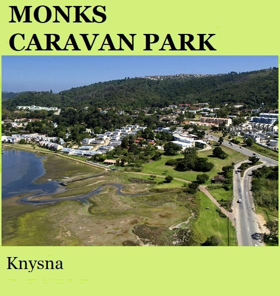 Monks Caravan Park - Knysna