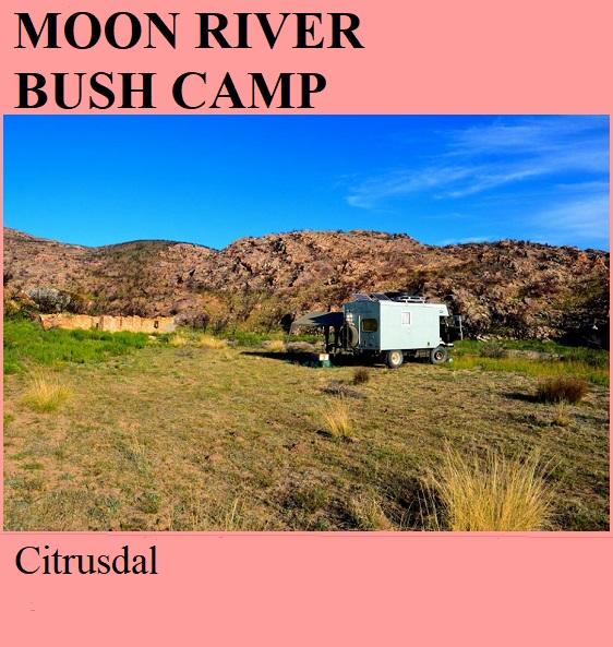 Moon River Bush Camp - Citrusdal