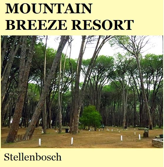 Mountain Breeze Resort - Stellenbosch
