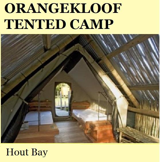 Orangekloof Tented Camp - Hout Bay