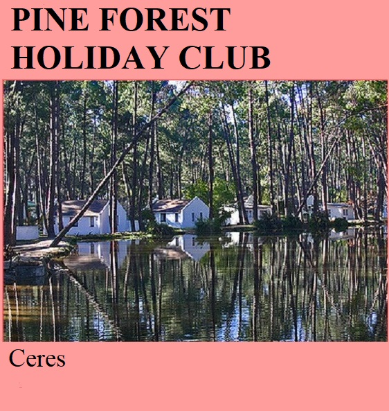 Pine Forest Holiday Club - Ceres