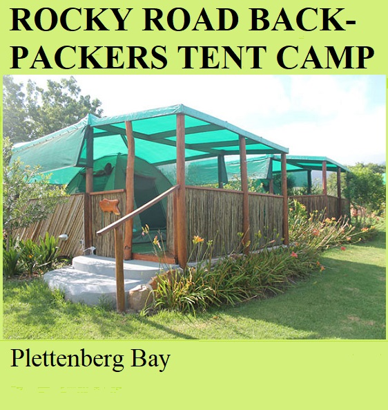 Rocky Road Backpackers Tented Camp - Plettenberg Bay