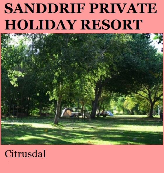 Sanddrif Private Holiday Resort - Citrusdal