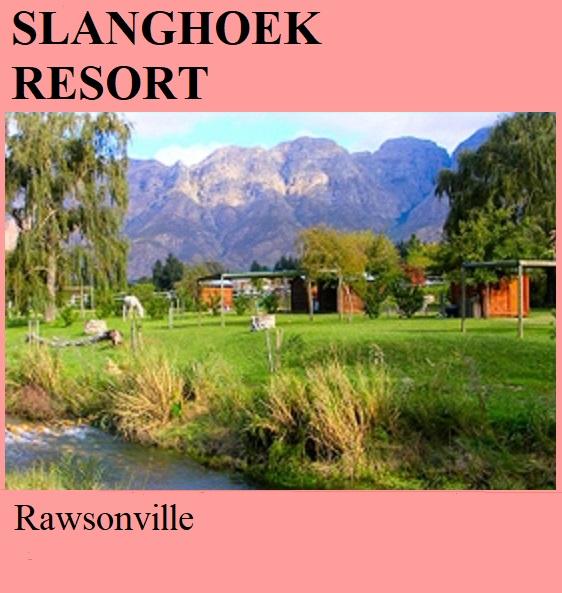 Slanghoek Resort - Rawsonville