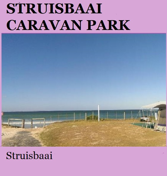 Struisbaai Caravan Park - Struisbaai