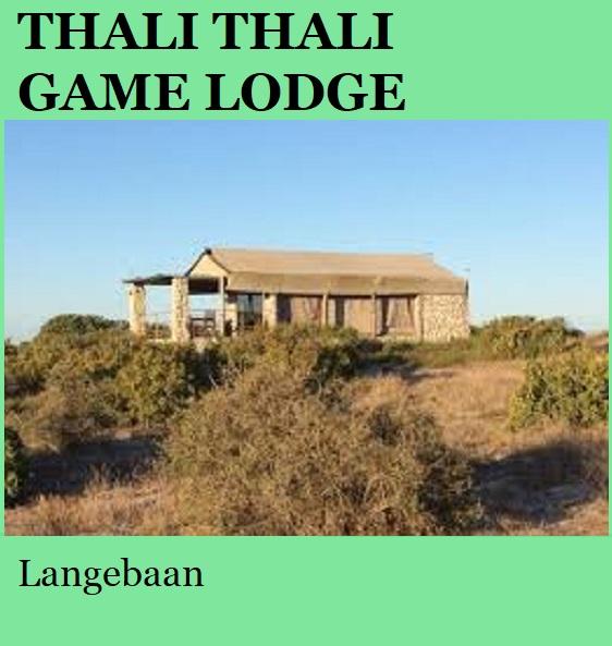 Thali Thali Game Lodge - Langebaan