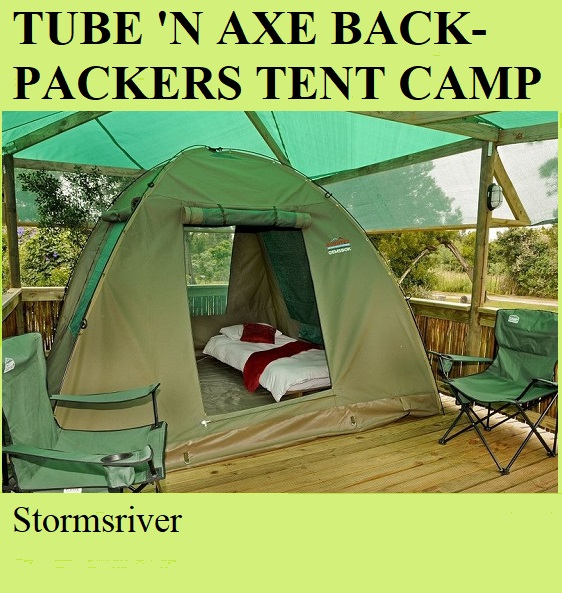 Tube n Axe Backpackers Tented Camp - Stormsriver