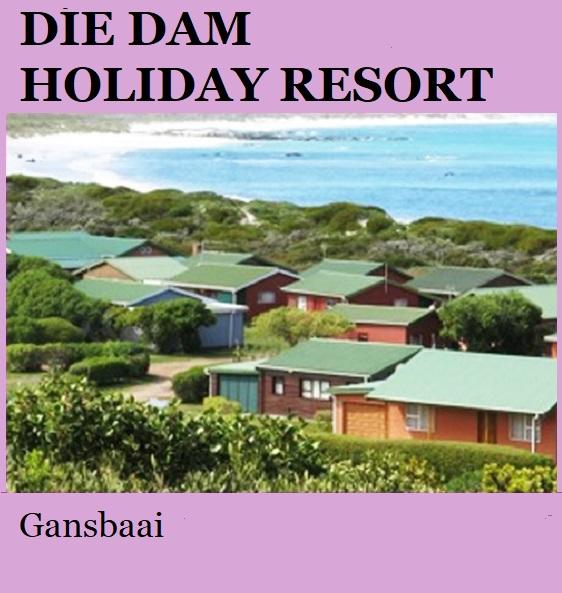 Die Dam Holiday Resort - Gansbaai