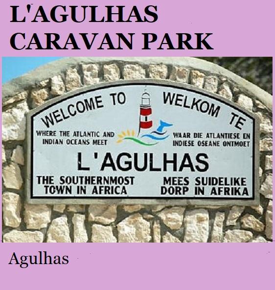 L Agulhas Caravan Park - Agulhas
