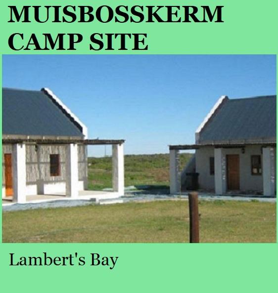Muisbosskerm Camp Site - Lamberts Bay