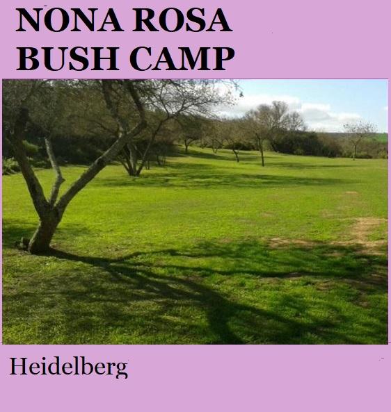 Nona Rosa Bush Camp - Heidelberg