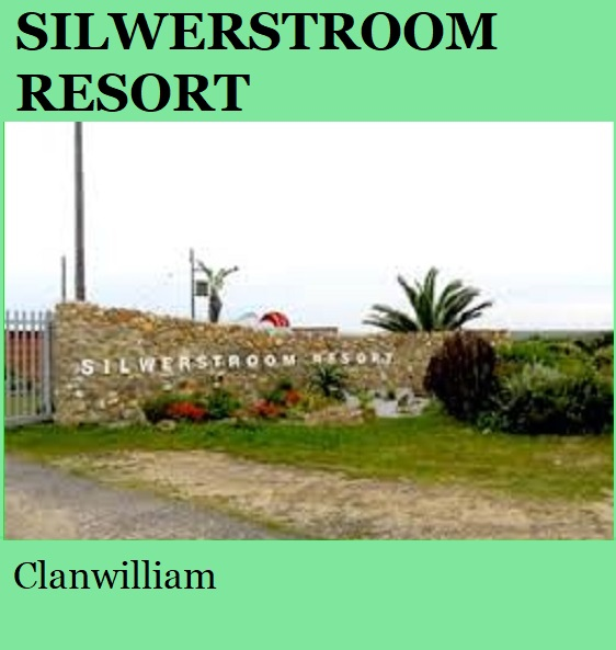 Silwerstroom Resort - Clanwilliam