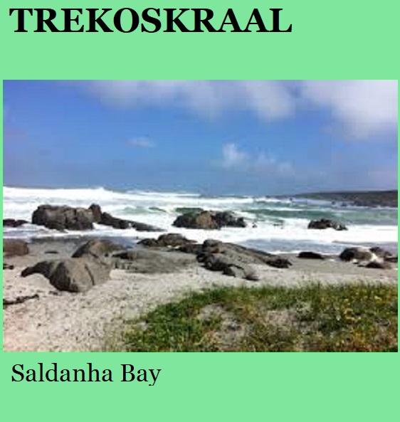 Trekoskraal - Saldanha Bay