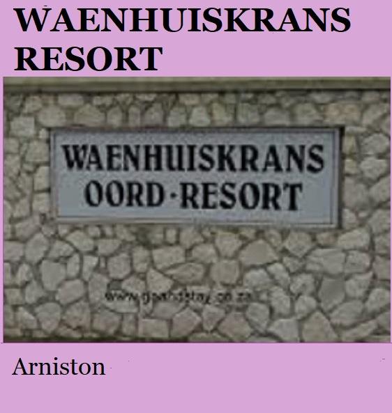 Waenhuiskrans Resort - Arniston