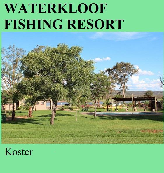 Waterkloof Fishing Resort - Koster