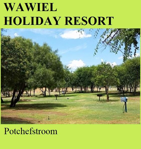 Wawiel Holiday Resort - Potchefstroom