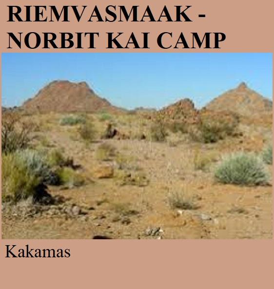 Riemvasmaak Norbit Kai Camp - Kakamas