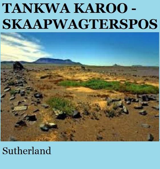 Tankwa Karoo Skaapwagterspos - Sutherland