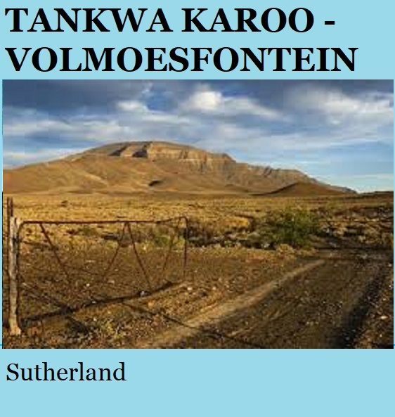 Tankwa Karoo Volmoesfontein - Sutherland